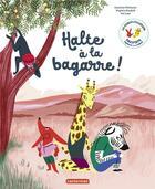 Couverture du livre « Halte à la bagarre ! » de Pellissier/Aladjidi aux éditions Casterman