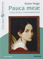 Couverture du livre « Pauca meae ; livre IV des contemplations » de Victor Hugo aux éditions Magnard