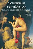 Couverture du livre « Dictionnaire de la psychanalyse » de Elisabeth Roudinesco aux éditions Lgf
