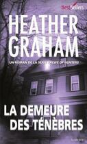 Couverture du livre « La demeure des ténèbres » de Heather Graham aux éditions Harlequin