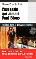Couverture du livre « L'assassin qui aimait Paul Bloas » de Pierre Pouchairet aux éditions Palemon