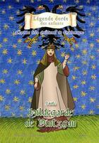 Couverture du livre « Sainte Hildegarde de Vintzgrau ; l'épouse très chrétienne de Charlemagne » de Mauricette Vial-Andru et Judie aux éditions Saint Jude