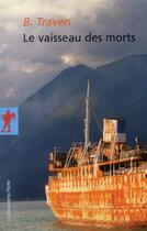 Couverture du livre « Le vaisseau des morts » de Bernard Traven aux éditions La Decouverte