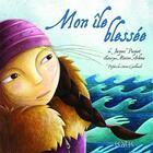 Couverture du livre « Mon île blessée » de Jacques Pasquet aux éditions Isatis