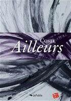 Couverture du livre « Ailleurs » de Coste aux éditions Jepublie
