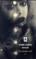 Couverture du livre « Un simple viol » de Marie-Sabine Roger aux éditions Actes Sud