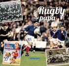 Couverture du livre « Le rugby de papa » de Serge Laget aux éditions Terres Editions