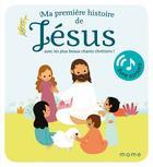 Couverture du livre « Ma première histoire de Jésus sonore » de Virginie Noe aux éditions Mame