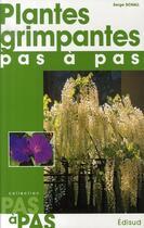 Couverture du livre « Plantes grimpantes pas à pas » de Serge Schall aux éditions Edisud