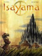 Couverture du livre « Isayama » de Pierre Bottero et Jean-Louis Thouard aux éditions Milan