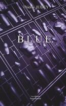 Couverture du livre « Blue » de Thierry Judey aux éditions Paulo Ramand