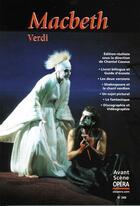 Couverture du livre « L'avant-scène opéra N.249 ; Macbeth » de Giuseppe Verdi aux éditions L'avant-scene Opera
