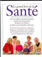 Couverture du livre « Le grand livre de la sante » de Collectif aux éditions Tf1 Editions