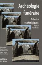 Couverture du livre « Archéologie funéraire (édition 2007) » de Collectif aux éditions Errance