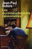 Couverture du livre « Les accomodements raisonnables » de Jean-Paul Dubois aux éditions Editions De L'olivier