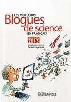 Couverture du livre « Les meilleurs blogues de science en français ; sélection 2013 » de Collectif aux éditions Multimondes