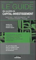 Couverture du livre « Le guide des sociétés de capital-investissement (11e édition) » de Jean-Baptiste Hugot et Jean-Philippe Mocci aux éditions Management