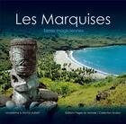 Couverture du livre « Les Marquises ; terres magiciennes » de Michel Aubert et Madeleine Aubert aux éditions Pages Du Monde