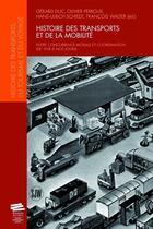 Couverture du livre « Histoire des transports et de la mobilité ; entre concurrence modale et coordination (de 1918 à nos jours) » de Collectif aux éditions Alphil