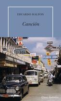 Couverture du livre « Canción » de Eduardo Halfon aux éditions Table Ronde
