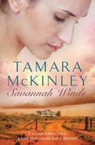Couverture du livre « Savannah Winds » de Tamara Mckinley aux éditions Quercus Publishing Digital
