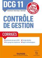 Couverture du livre « DCG 11 ; contrôle de gestion ; corrigés (édition 2019/2020) » de Sabine Separi et Claude Alazard et Romaric Duparc aux éditions Dunod
