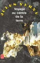 Couverture du livre « Voyage au centre de la terre » de Jules Verne aux éditions Lgf