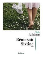 Couverture du livre « Bénie soit Sixtine » de Maylis Adhemar aux éditions Julliard