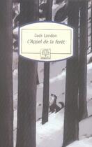 Couverture du livre « L'appel de la forêt » de Jack London aux éditions Motifs