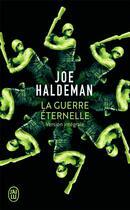 Couverture du livre « La guerre éternelle » de Joe Haldeman aux éditions J'ai Lu
