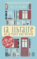 Couverture du livre « La libraire de la place aux herbes » de Eric De Kermel aux éditions J'ai Lu