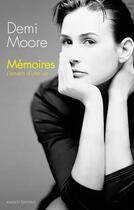Couverture du livre « Mémoires ; l'envers d'une vie » de Demi Moore aux éditions Massot Editions