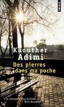 Couverture du livre « Des pierres dans ma poche » de Kaouther Adimi aux éditions Points