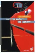 Couverture du livre « Dans la voiture de Johnny » de Louis Atangana aux éditions Rouergue