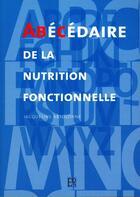 Couverture du livre « Abecedaire de la nutrition fonctionnelle » de Jacqueline Absolone aux éditions Editions De Sante