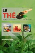 Couverture du livre « Le thé » de Mahboubi Moussaoui aux éditions Sabil