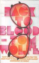 Couverture du livre « Back to blood » de Tom Wolfe aux éditions