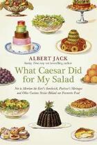 Couverture du livre « What Caesar did for my salad » de Albert Jack aux éditions Viking Adult