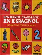 Couverture du livre « Mon premier grand livre en espagnol » de Catherine Brereton aux éditions Rouge Et Or