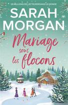 Couverture du livre « Mariage sous les flocons » de Sarah Morgan aux éditions Harlequin