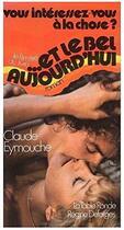 Couverture du livre « Et le bel aujourd hui » de Claude Eymouche aux éditions Table Ronde