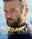 Couverture du livre « Tabarly ; de mémoire » de Vincent Guigueno et Jean Guichard aux éditions La Martiniere