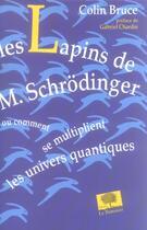 Couverture du livre « Les lapins de m. schrodinger » de Colin Bruce aux éditions Le Pommier