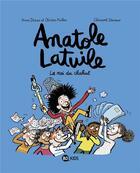Couverture du livre « Anatole Latuile T.8 ; le roi du chahut » de Olivier Muller et Anne Didier et Clement Devaux aux éditions Bd Kids