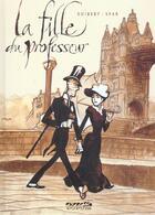 Couverture du livre « La fille du professeur t.1 » de Guibert/Sfar aux éditions Dupuis