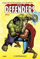 Couverture du livre « The Defenders ; INTEGRALE VOL.2 ; 1973 » de Steve Englehart et Sal Buscema aux éditions Panini
