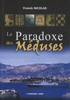 Couverture du livre « Le paradoxe des méduses » de Franck Nicolas aux éditions Presses Du Midi