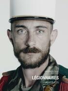 Couverture du livre « Légionnaires ; portraits » de Jean-Baptiste Degez et Henri Weill aux éditions Nimrod