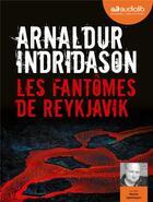 Couverture du livre « Konrad - t02 - les fantomes de reykjavik - livre audio 1 cd mp3 » de Arnaldur Indridason aux éditions Audiolib