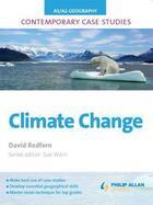 Couverture du livre « AS/A Level Geography Contemporary Case Studies: Climate Change ePub » de Redfern David aux éditions Hodder Education Digital